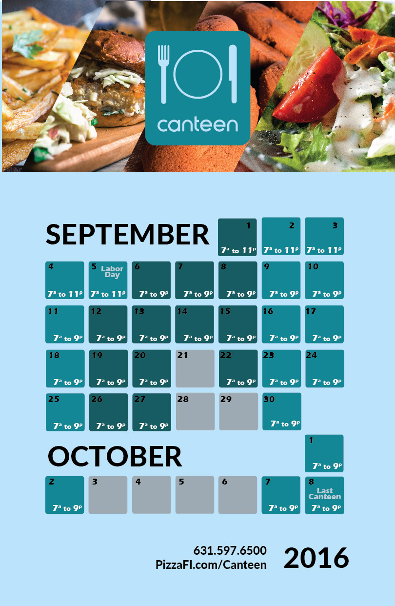 <b>CANTEEN</b> | Late Season Schedule