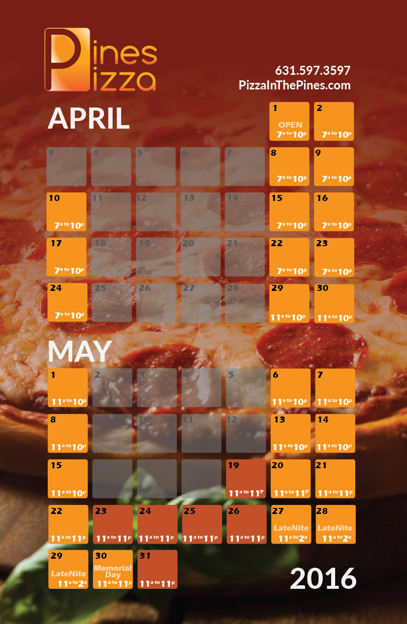 <b>Pizza!</b> | Open for You<br><b>Early April Hours</b>