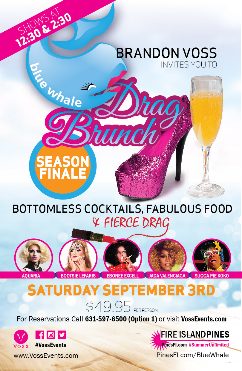 DRAG BRUNCH FINALE Saturday! CALL for Best Table RESERVATIONS