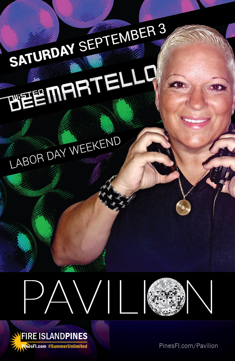 PAVILION, LABOR DAY Saturday Late·Late: TWISTED DEE!