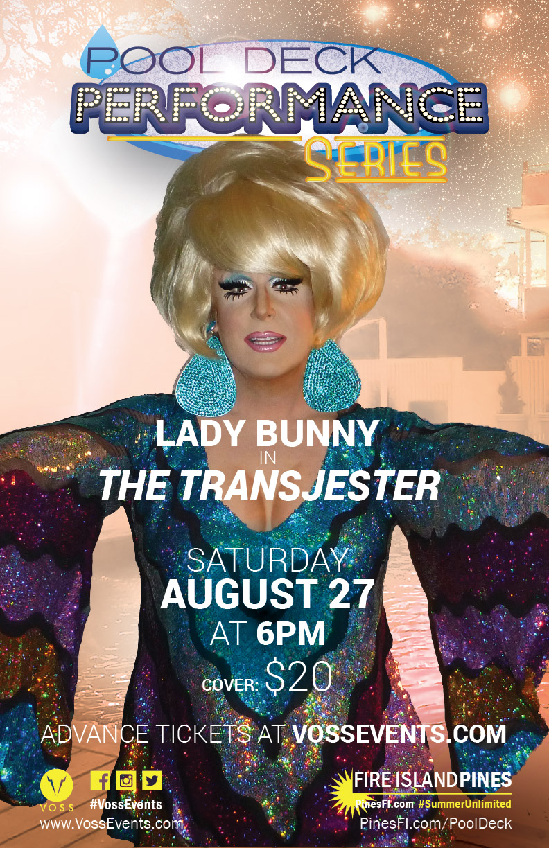 POOLSIDE Performance Series: LADY BUNNY!