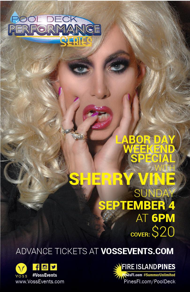 POOLSIDE Performance Series: Labor Day SUNDAY – SHERRY VINE!