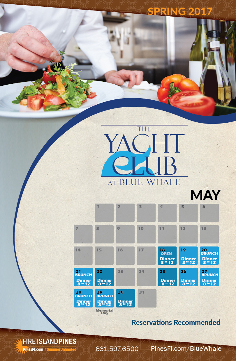 <b>Yacht Club DINNER & Brunch</b>, at the Blue Whale <br><b>Opening Weekend!</b>