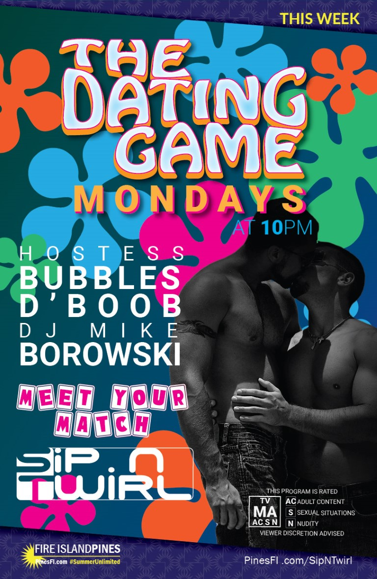 <b>Dating Game</b> Mondays<br>DJ Mike <b>Borowski</b> • Hostess <b>Bubbles d'Boob</b><br>Things You Can't Do on TV !